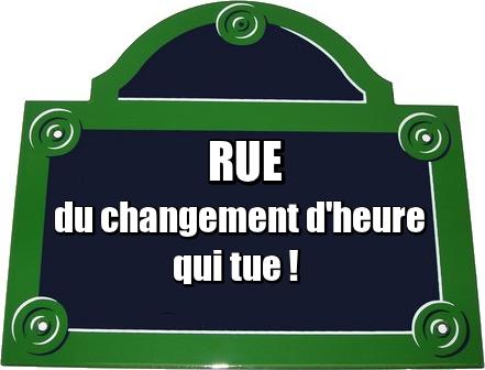 Panneau rue du changement d 39 heure - Changement d heure 2015 ...